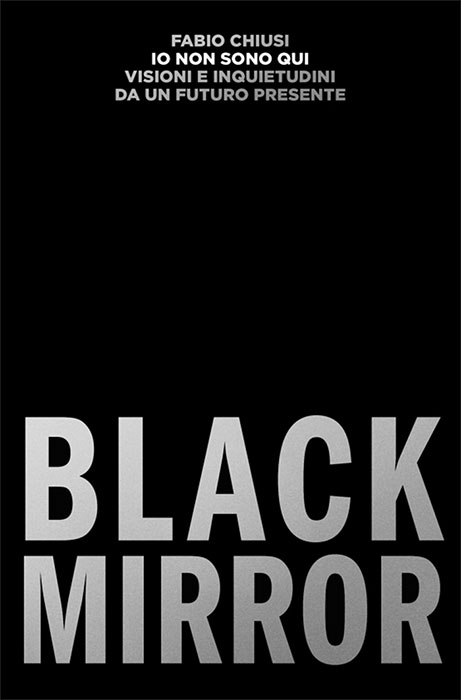 Black Mirror (Chiusi)