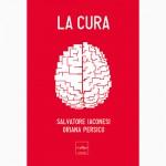 La Cura - Iaconesi/Persico